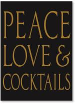 Peace Love and Cocktails
