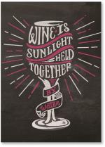 Chalkboard wine is sunlight