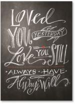 Chalkboard loved you yesterday