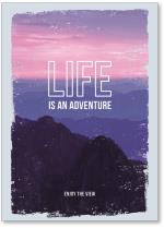 Life is Adventure mountains