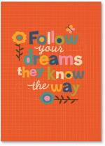 follow your dreams orange