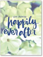 Happily ever after flowers