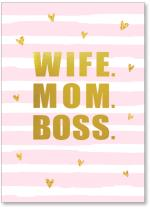 Wife. Mom. Boss. stripes and hearts