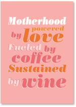Motherhood love, coffee and wine